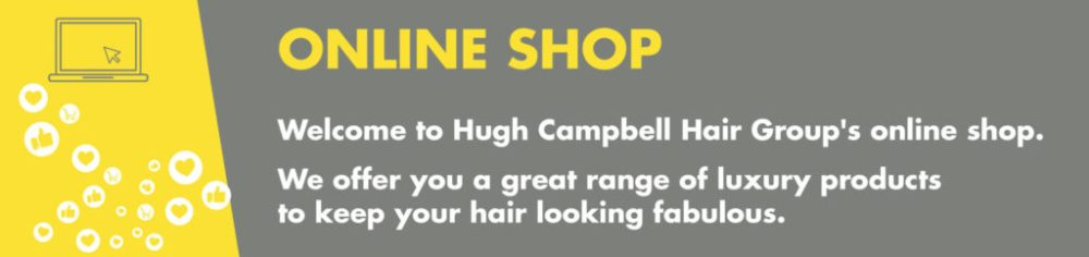 Welcome to Hugh Campbell Hair Group Online Shop