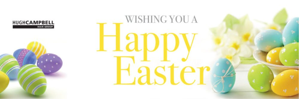 Happy Easter from Hugh Campbell Hair Group Limerick Salons 1