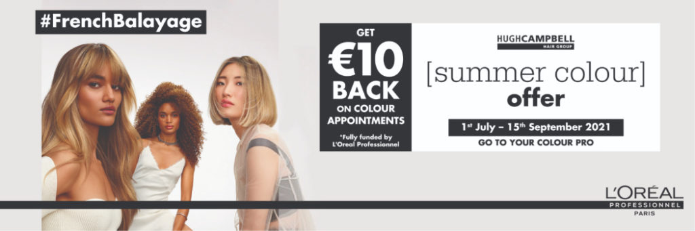 Summer Hair Colour Offer at Hugh Campbell Hair Group, Limerick salons